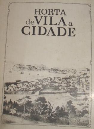 Horta de Vila a Cidade