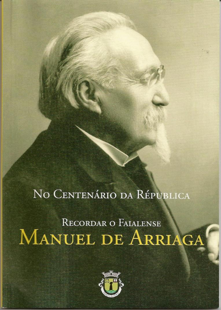 No Centenário da República - Manuel de Arriaga