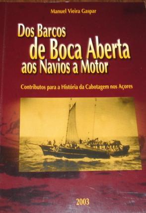 Dos Barcos de Boca Aberta