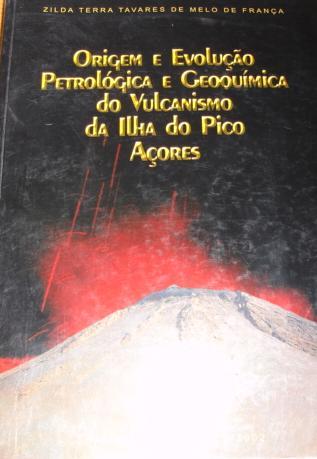 Origem e Evolução Petrológica e Geoquímica  Pico
