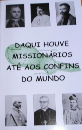 Daqui Houve Missionários até...