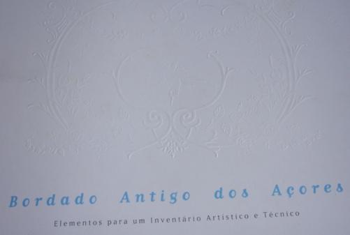 Bordado Antigo dos Açores