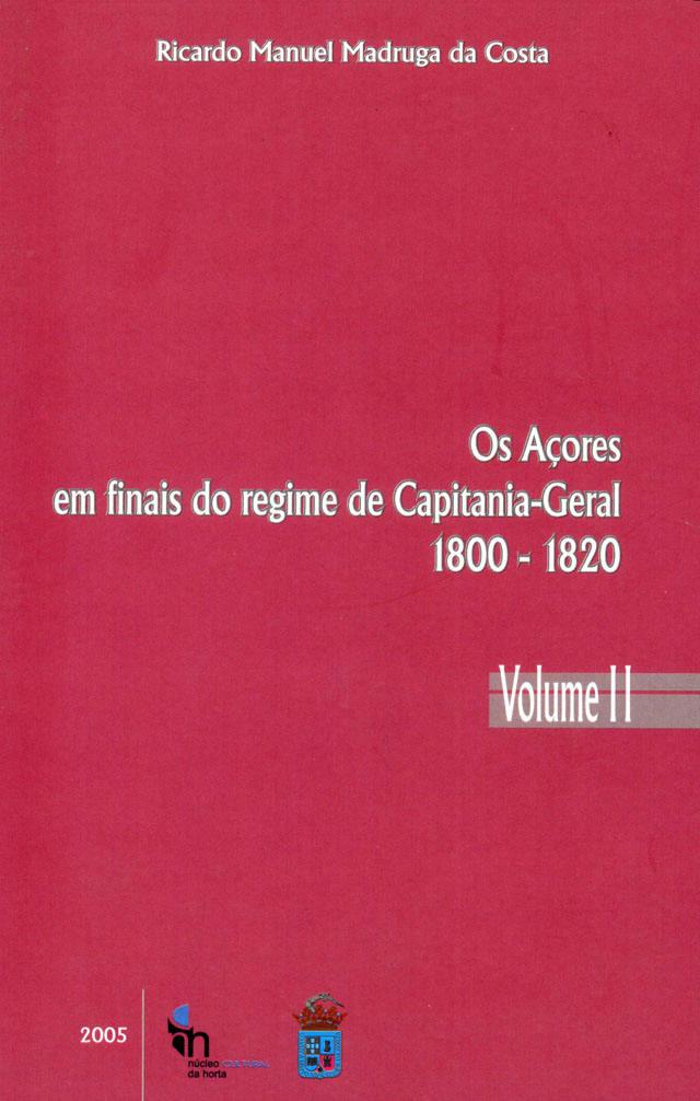 Os Açores em finais de regime - Vol. II